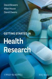 Getting Started in Health Research by David Bowers