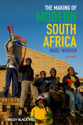 The Making of Modern South Africa by Nigel Worden