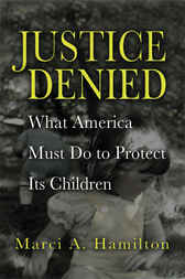 Justice Denied by Marci A. Hamilton