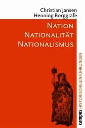 Nation - Nationalität - Nationalismus by Christian Jansen