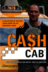 Cash Cab by Discovery Communications;  Ben Bailey