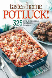 Taste of Home: Potluck! by Taste of Home