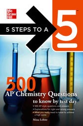 5 Steps to a 5 500 AP Chemistry Questions to Know by Test Day by Mina Lebitz