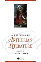 A Companion to Arthurian Literature