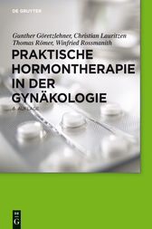 Praktische Hormontherapie in der Gynäkologie by Christian Lauritzen