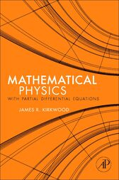 Mathematical Physics with Partial Differential Equations by James Kirkwood