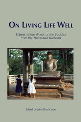 On Living Life Well by John Ross Carter