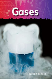 Gases by William B. Rice
