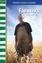 Farmers Then and Now by Lisa Zamosky