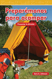 Preparémonos para acampar (Getting Ready to Camp) by Sara A. Johnson