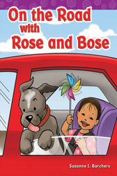 On the Road with Rose and Bose by Suzanne Barchers
