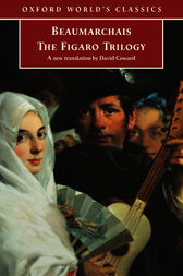 The Figaro Trilogy by Pierre Augustin Caron de Beaumarchais