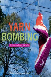 Yarn Bombing by Mandy Moore