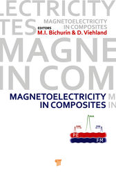 Magnetoelectricity in Composites by Mirza Bichurin