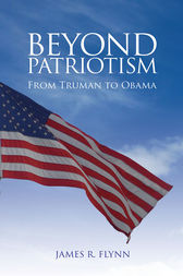 Beyond Patriotism by James R. Flynn