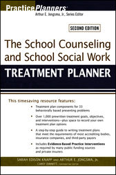 The School Counseling and School Social Work Treatment Planner by Sarah Edison Knapp
