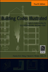 Building Codes Illustrated by Francis D. K. Ching