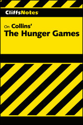 CliffsNotes on Collins' The Hunger Games by CliffsNotes