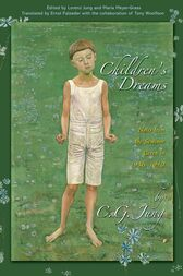 Children's Dreams: Notes from the Seminar Given in 1936-1940 by C. G. Jung