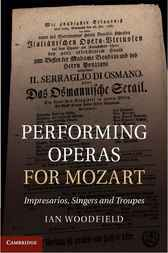 Performing Operas for Mozart by Ian Woodfield