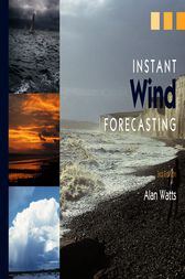 Instant Wind Forecasting by Alan Watts
