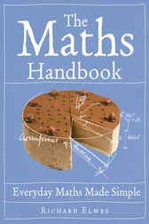 The Maths Handbook by Richard Elwes