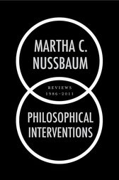 Philosophical Interventions by Martha C. Nussbaum