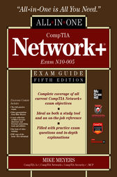 CompTIA Network+ All-In-One Exam Guide, 5th Edition (Exam N10-005) by Mike Meyers