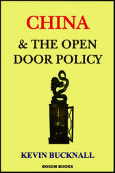 China and the Open Door Policy by Kevin Barry Bucknall