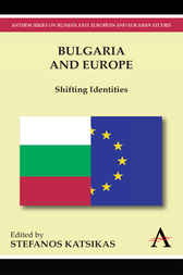 Bulgaria and Europe by Stefanos Katsikas