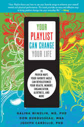 Your Playlist Can Change Your Life by Joseph Cardillo