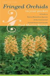 Fringed Orchids in Your Pocket by Paul Martin Brown