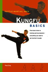 Kungfu Basics by Paul Eng