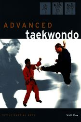 Advanced Taekwondo by Scott Shaw
