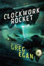 The Clockwork Rocket by Greg Egan