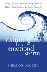 Calming the Emotional Storm by Sheri Van Dijk