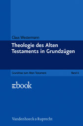 Theologie des Alten Testaments in Grundzügen by Claus Westermann