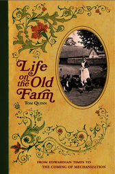 Life on the Old Farm by Editors of David & Charles