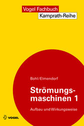 Strömungsmaschinen 1 by Willi Bohl