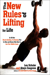 The New Rules of Lifting For Life by Lou Schuler