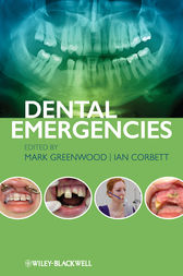 Dental Emergencies by Mark Greenwood