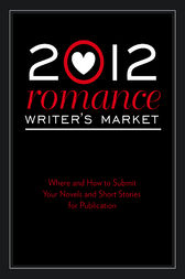 2012 Romance Writer's Market by Robert Lee Brewer