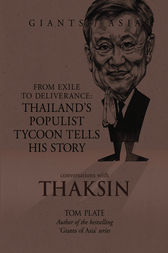 Giants of Asia: Conversations with Thaksin by Tom Plate