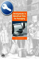 Developments in Metallised Films for Packaging by Pira International Ltd