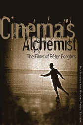Cinema's Alchemist by Bill Nichols