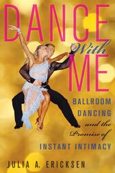 Dance With Me by Julia A. Ericksen