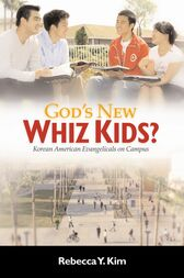 God's New Whiz Kids? by Rebecca Y. Kim
