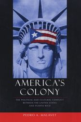 America's Colony by Pedro A Malavet
