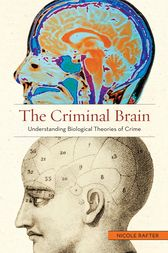 The Criminal Brain by Nicole Rafter