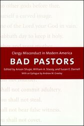 Bad Pastors by Anson D. Shupe